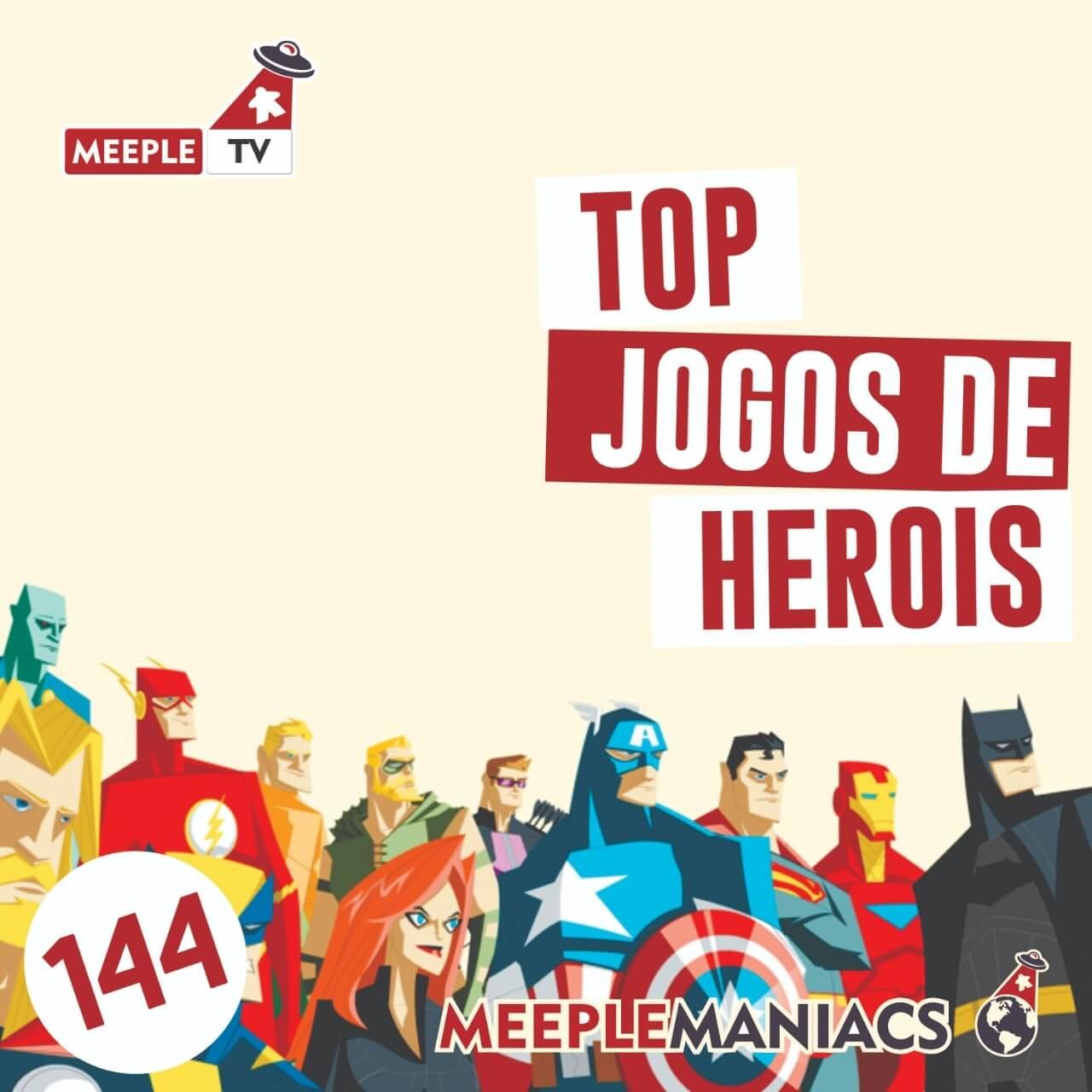 Meeple Maniacs #144 - Super Heróis