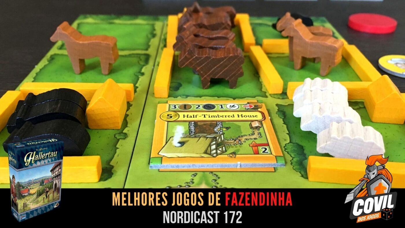 Nordicast 172 – Melhores Jogos de Fazendinha