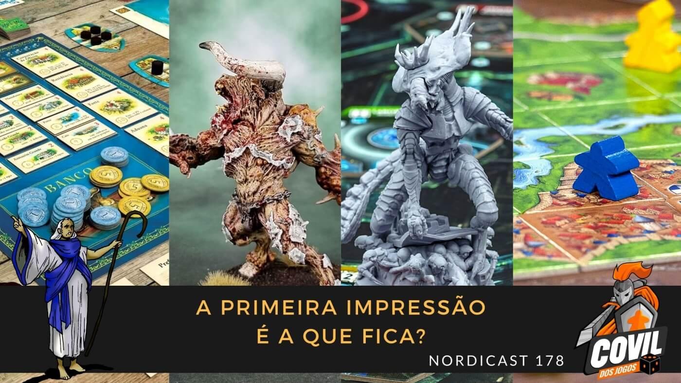 Nordicast 178 – A Primeira Impressão é a que Fica?